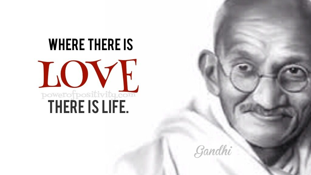 Mahatma Gandhi Quotes On Love Custom 5 Life Changing Lessons To Learn From Mahatma Gandhi