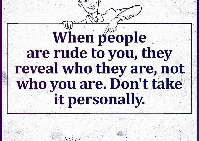 Quotes - Page 3 Rude-people-quote-843x600