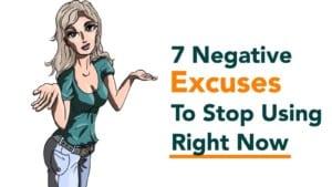 Negative People - stop excuses