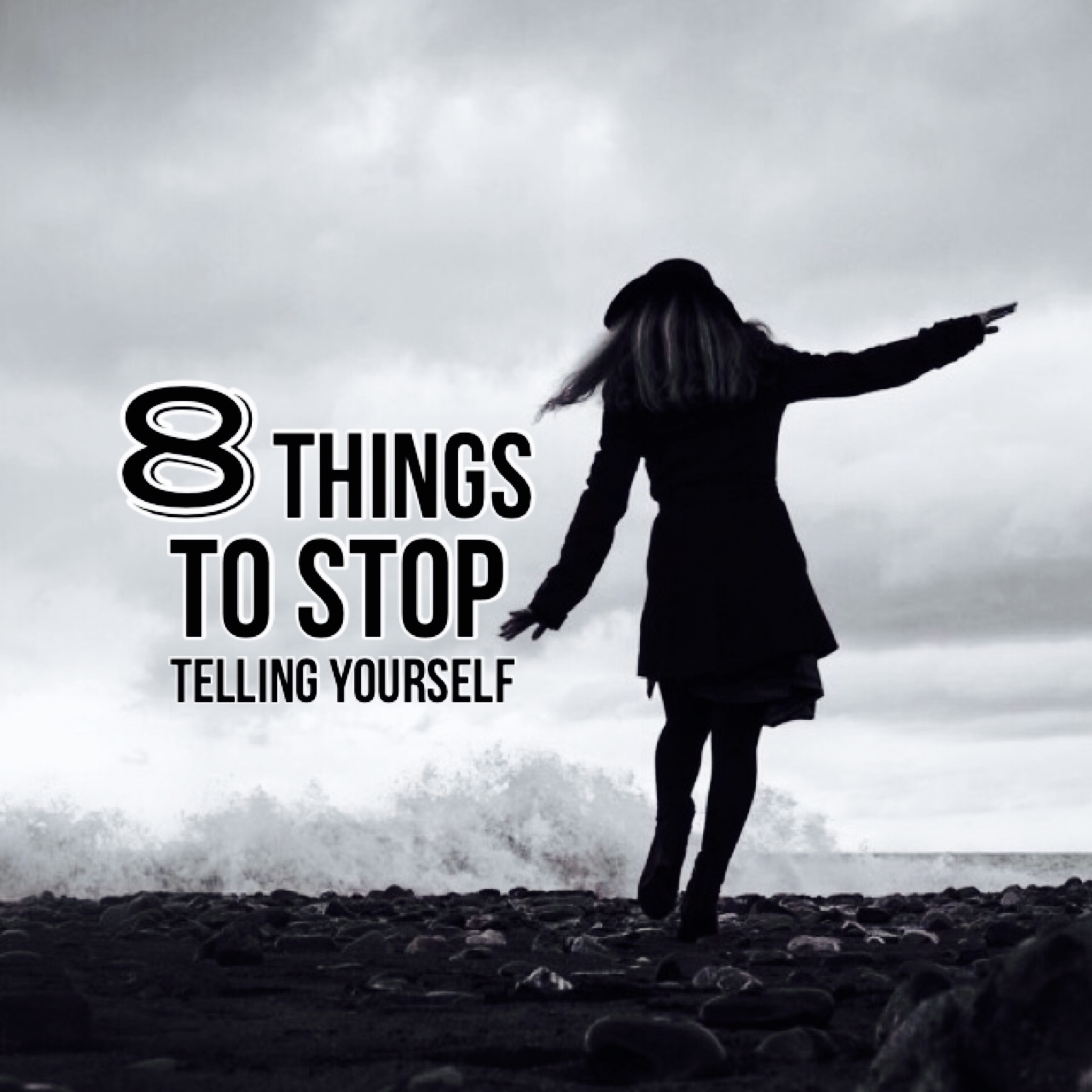 stop telling yourself