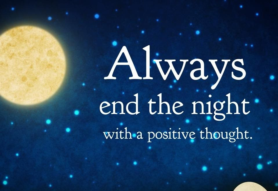 end the night positive thoughts - mantras