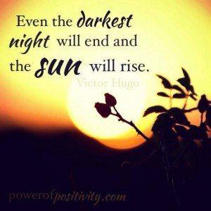 sun rise quote dark night