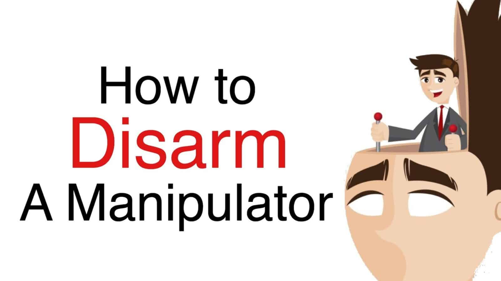 How to Disarm a Manipulator