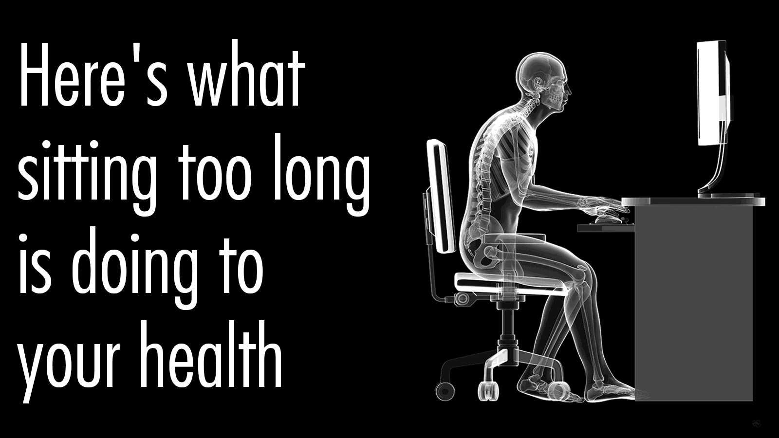 sitting too long
