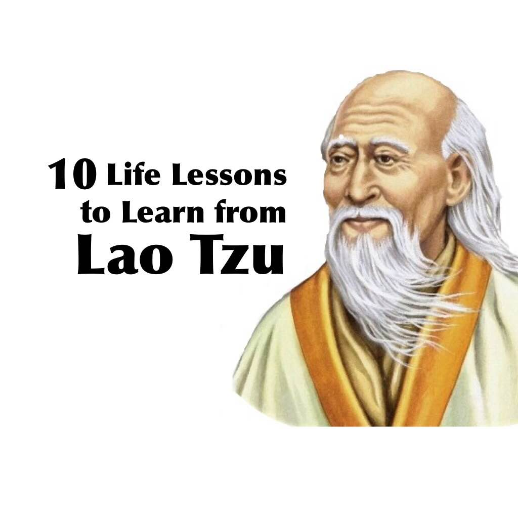 Best Quotes Of Lao Tzu: 10 Teachings Of Lao Tzu To Learn From That Are Life Changing