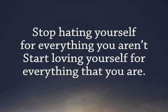 hating yourself