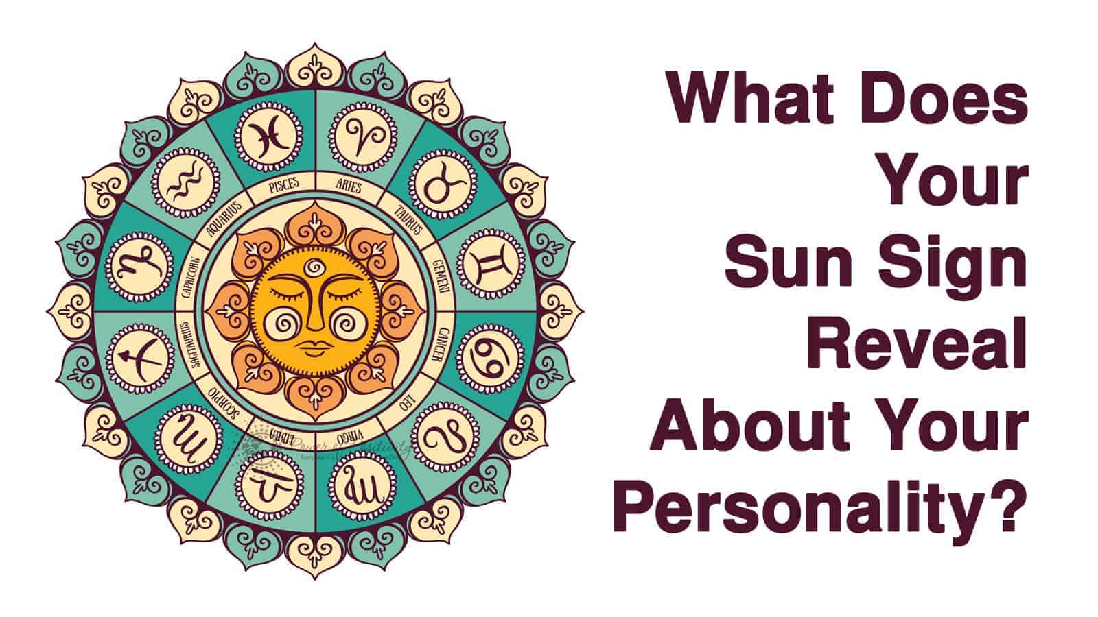 what does your sun sign reveal about your personality
