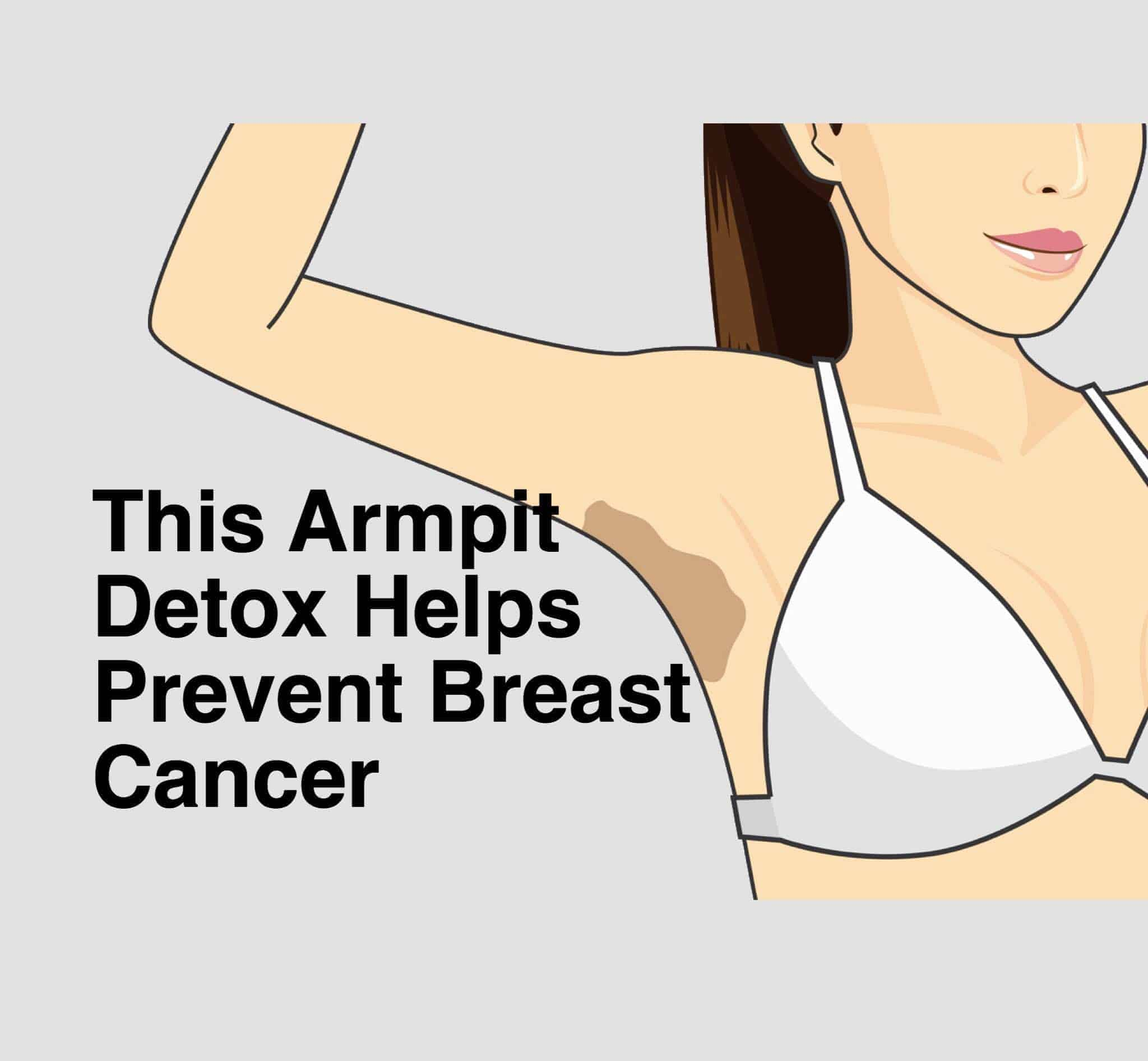 This Armpit Detox Helps Prevent Breast Cancer-1067