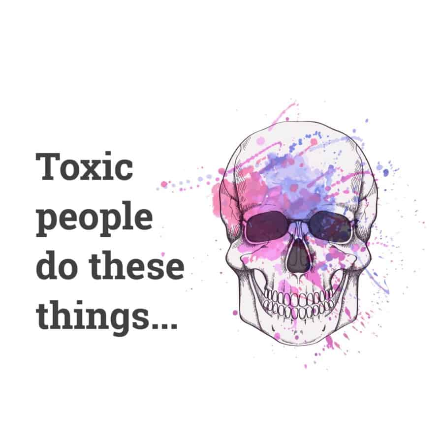 11 Signs There U0026 39 S A Toxic Person In Your Life