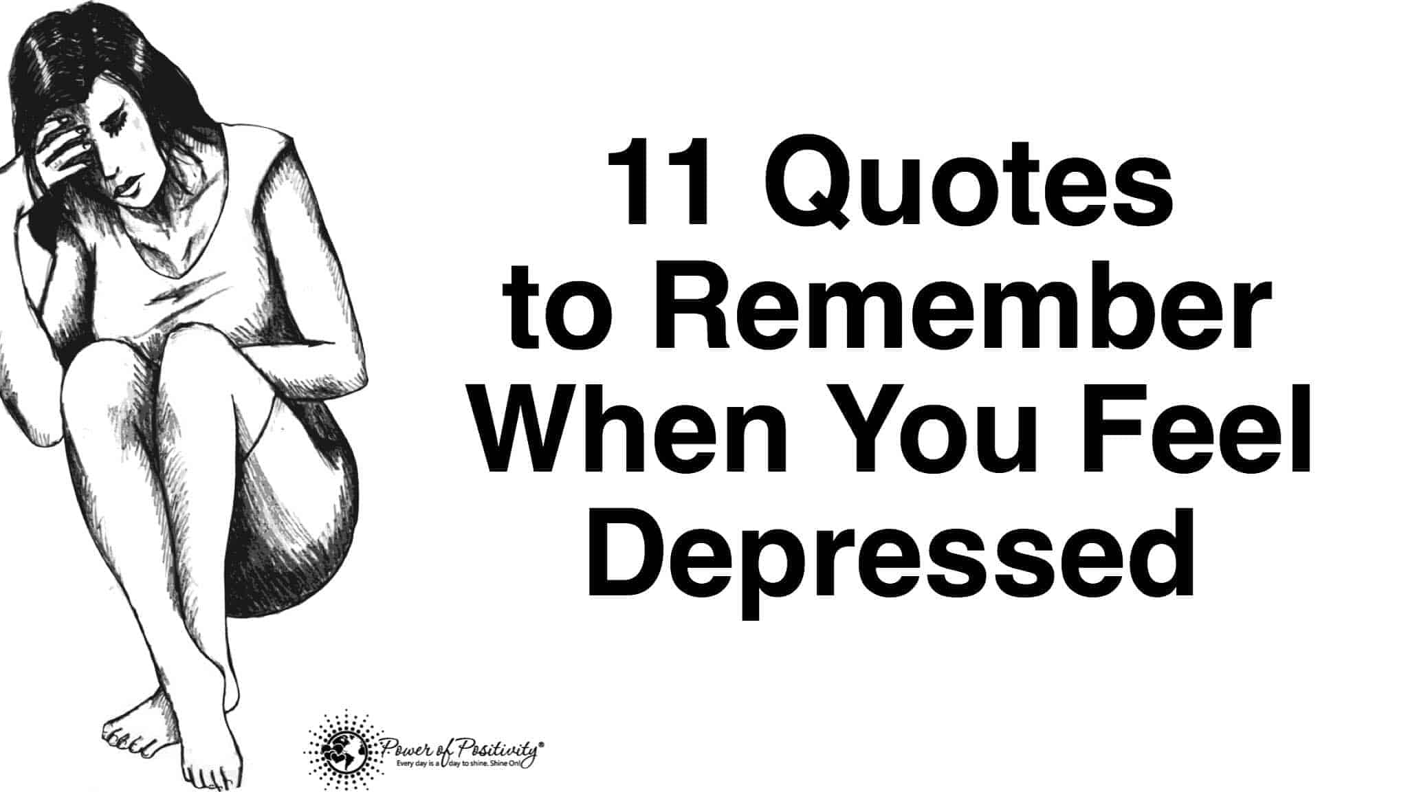Inspirational Quotes For Depression 11 Quotes To Remember When You Feel Depressed