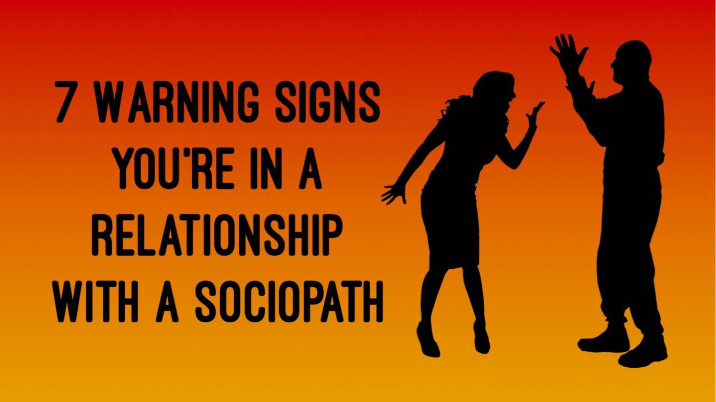 12 signs you're dating a sociopath