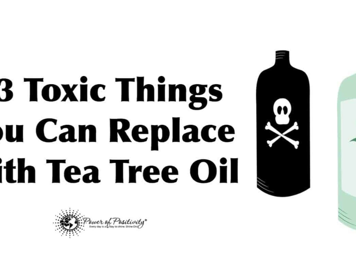13 Toxic Things You Can Replace With Tea Tree Oil