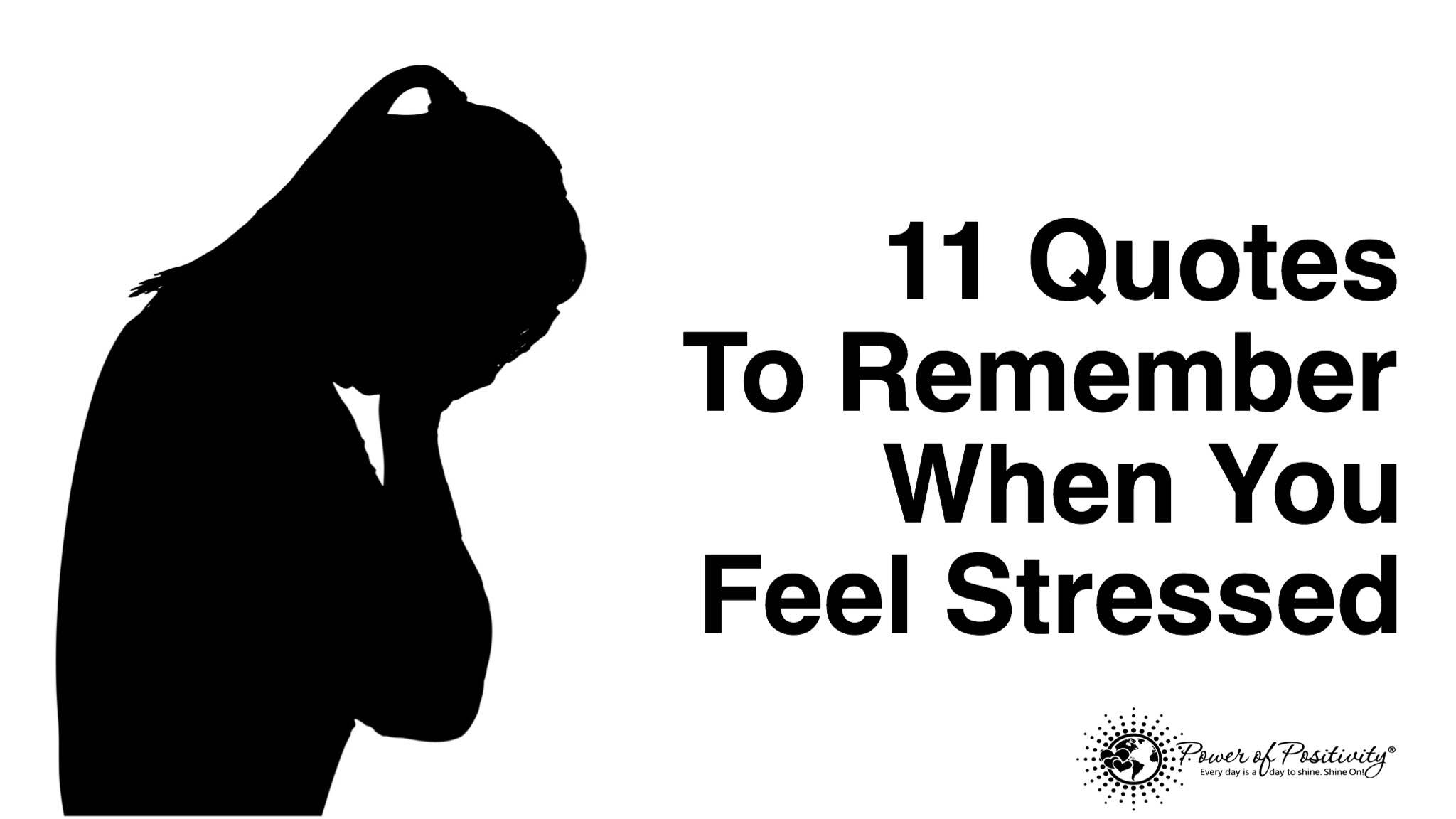 11 Quotes To Remember When You Feel Stressed