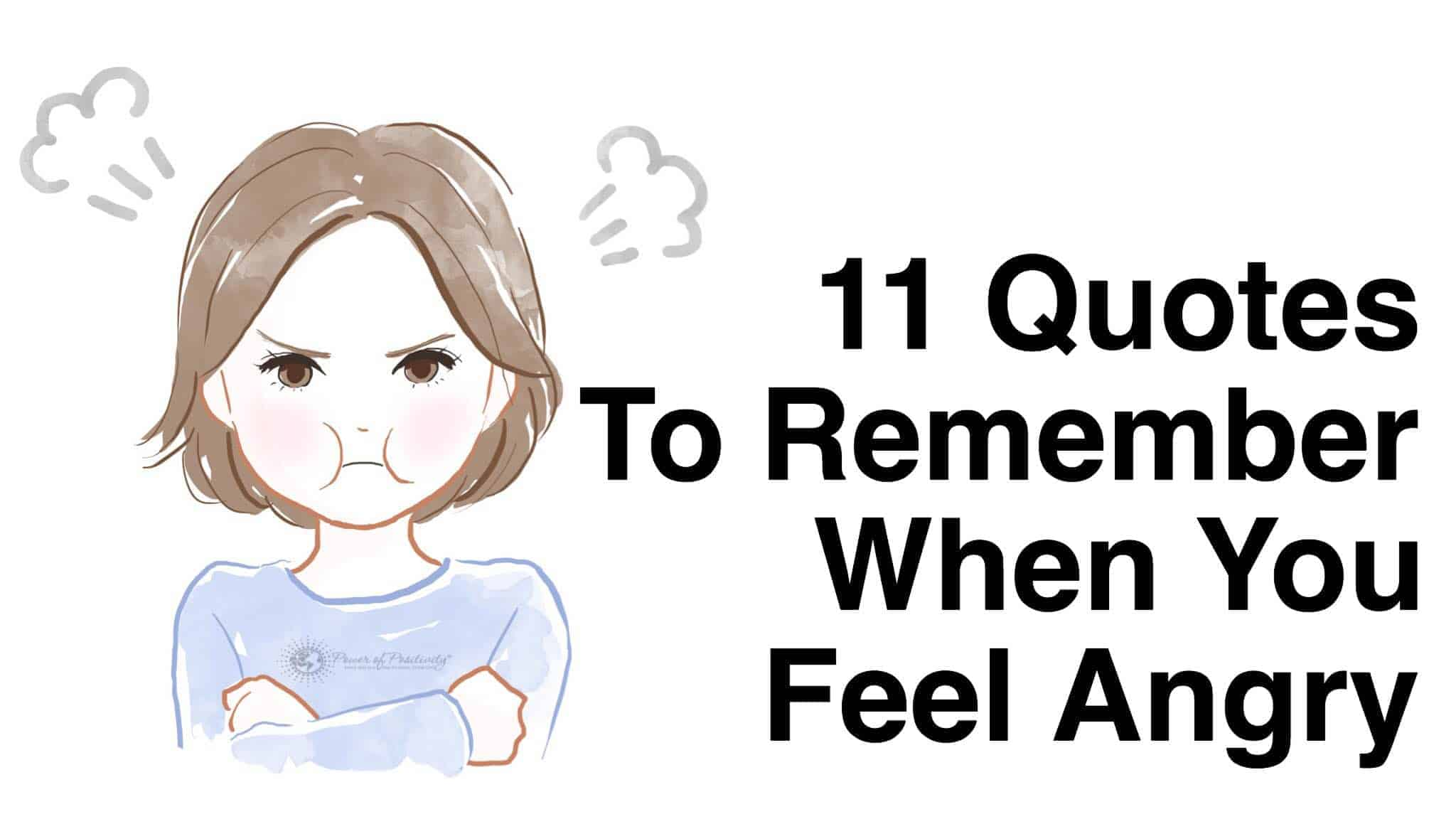 11 Quotes To Remember When You Feel Angry