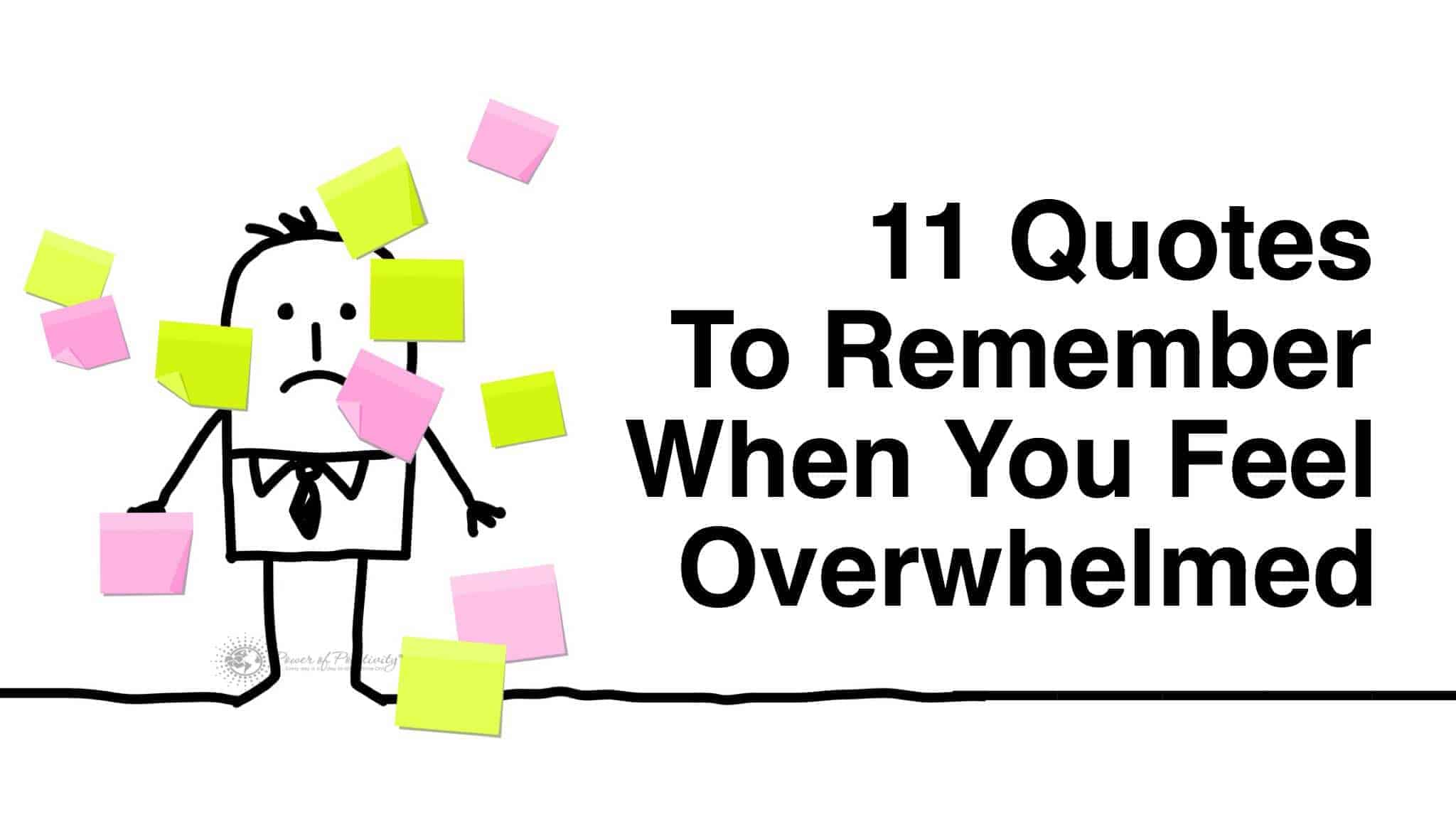 11 Quotes To Remember ...