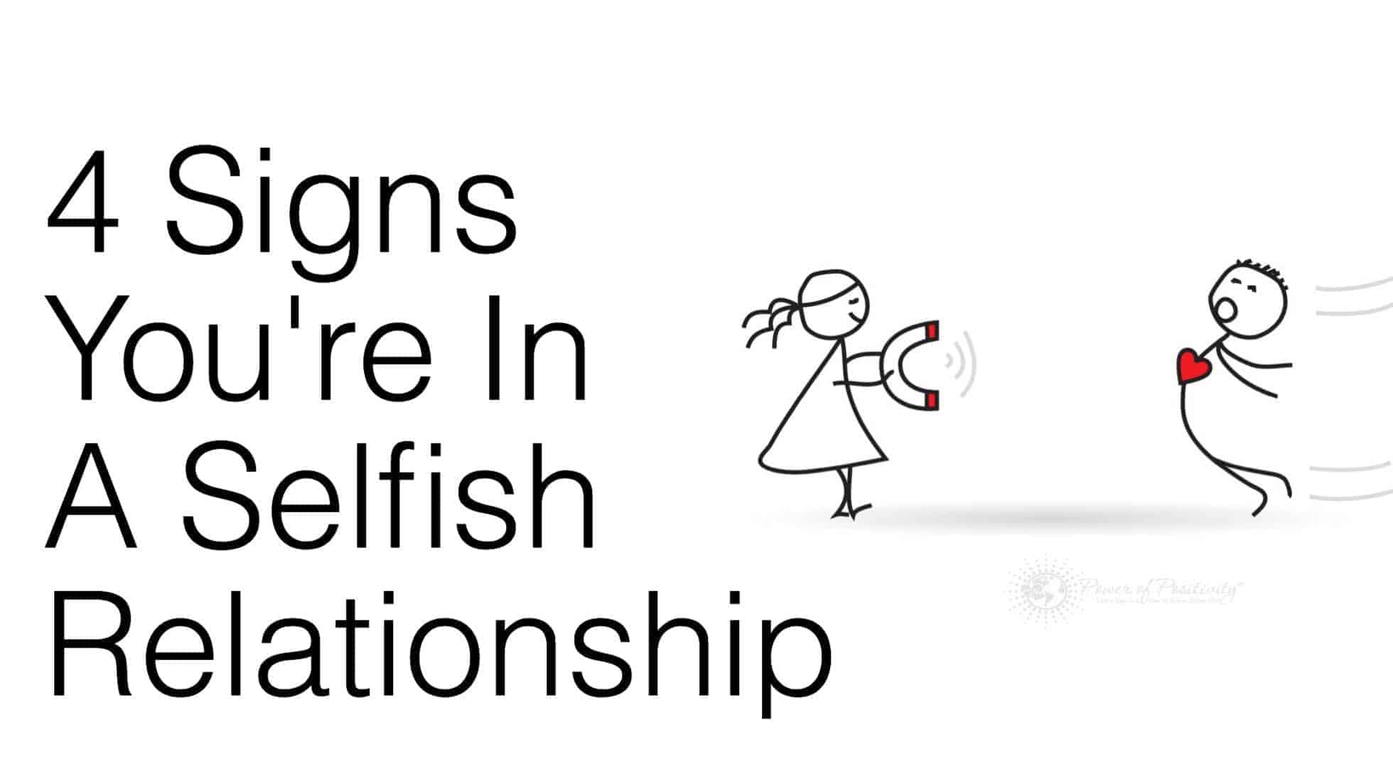 Signs of a selfish lover