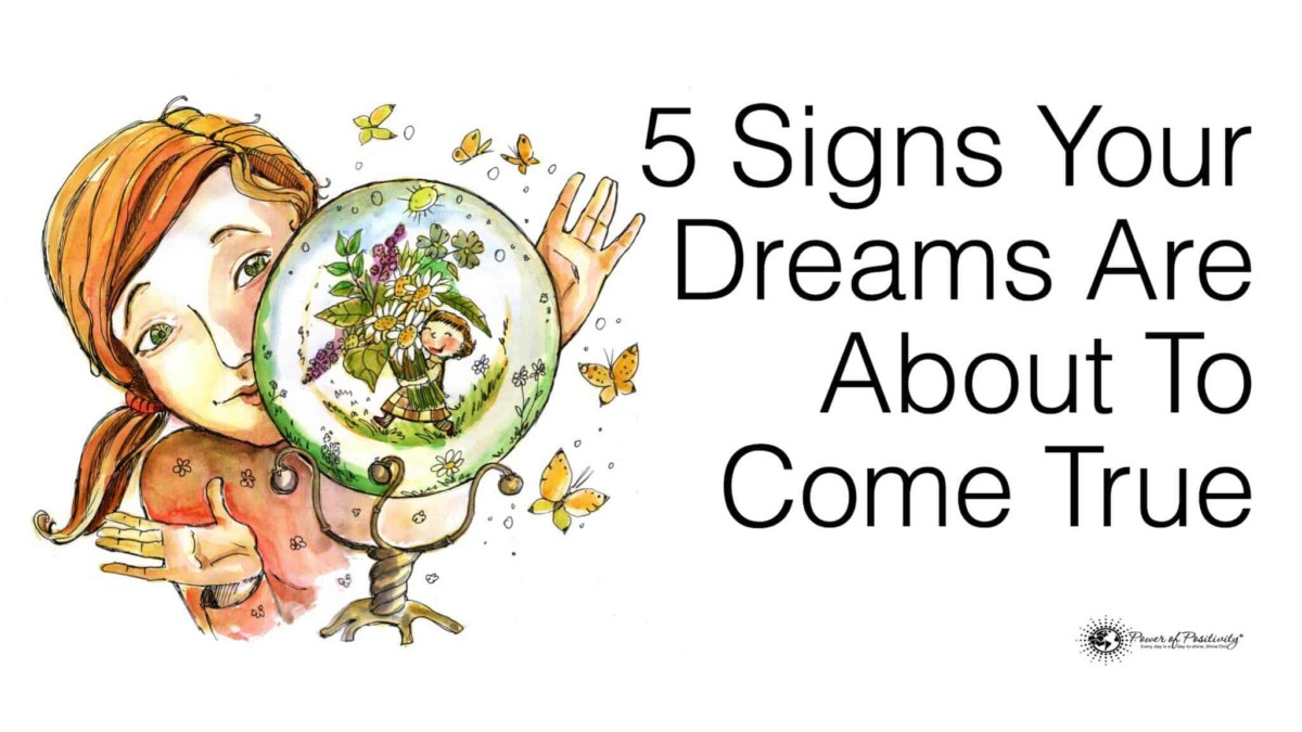 12 Signs Your Dreams Are About To Come True