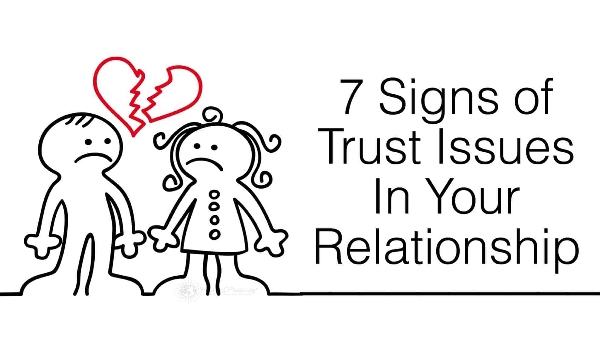 7 signs of trust issues in your relationship