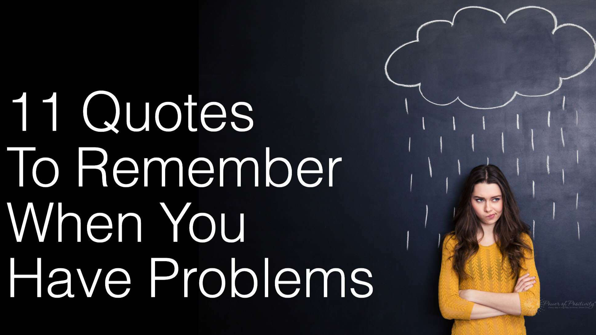 11 Quotes To Remember When You Have Problems