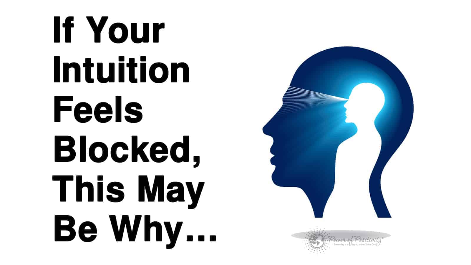 If Your Intuition Feels Blocked, This May Be Why