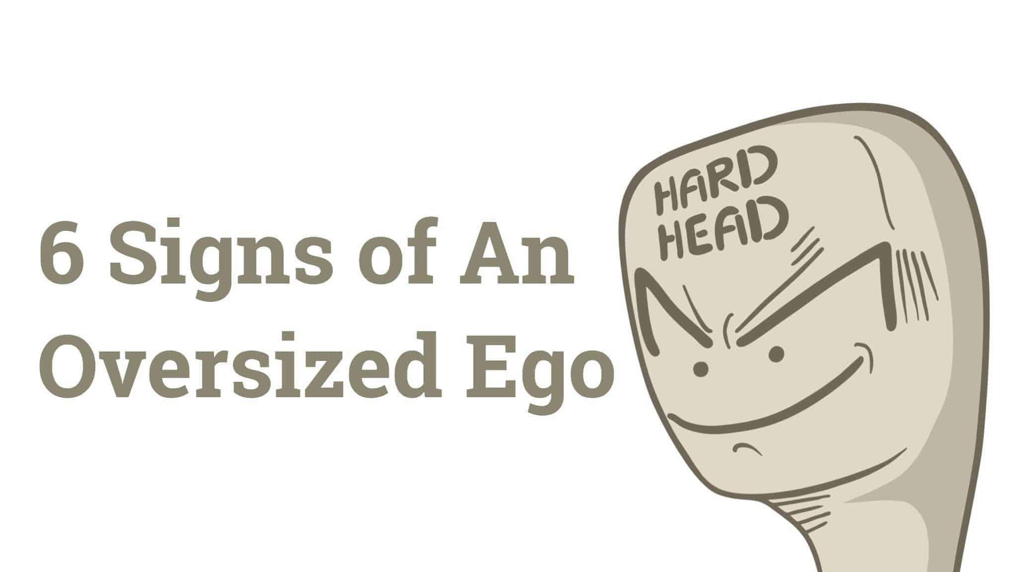 oversized ego