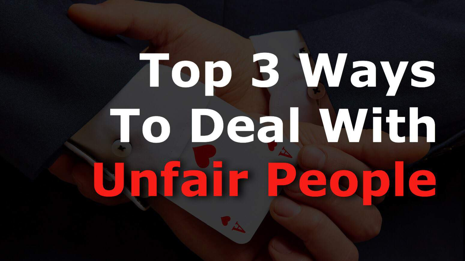 unfair people