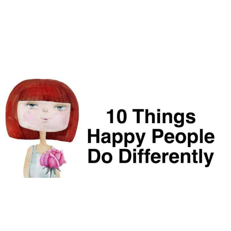 12 things happy people do differently When you know what happy people do differently, it becomes easier to achieve your own happiness and peace of mind in this world.
