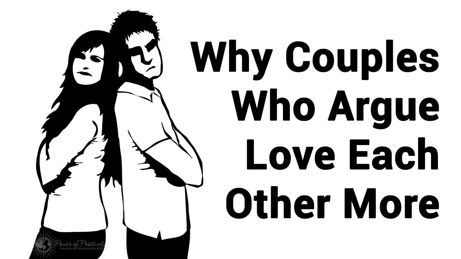 Why Couples Who Argue Love Each Other More