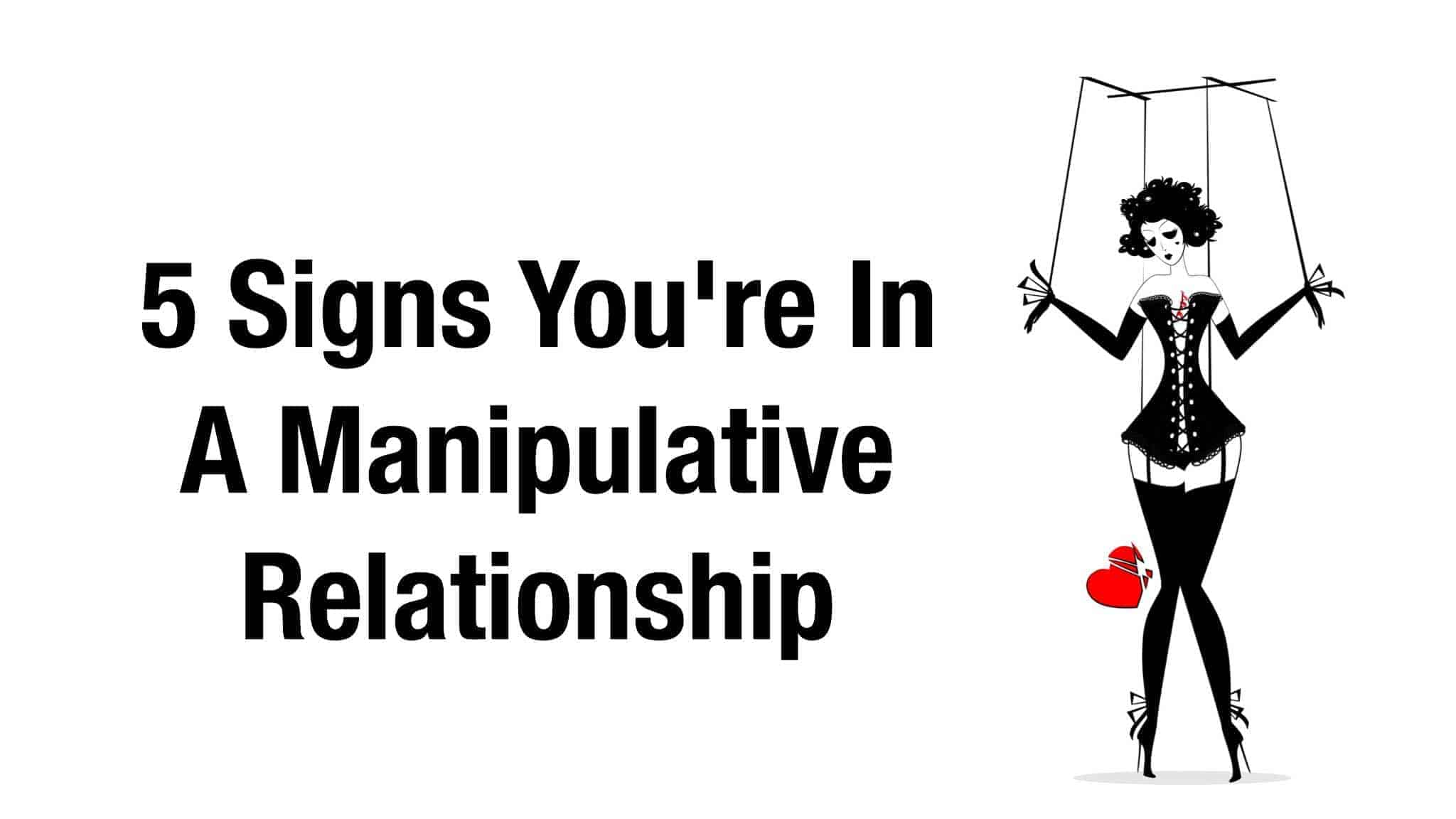 How To Act With A Manipulator In A Relationship