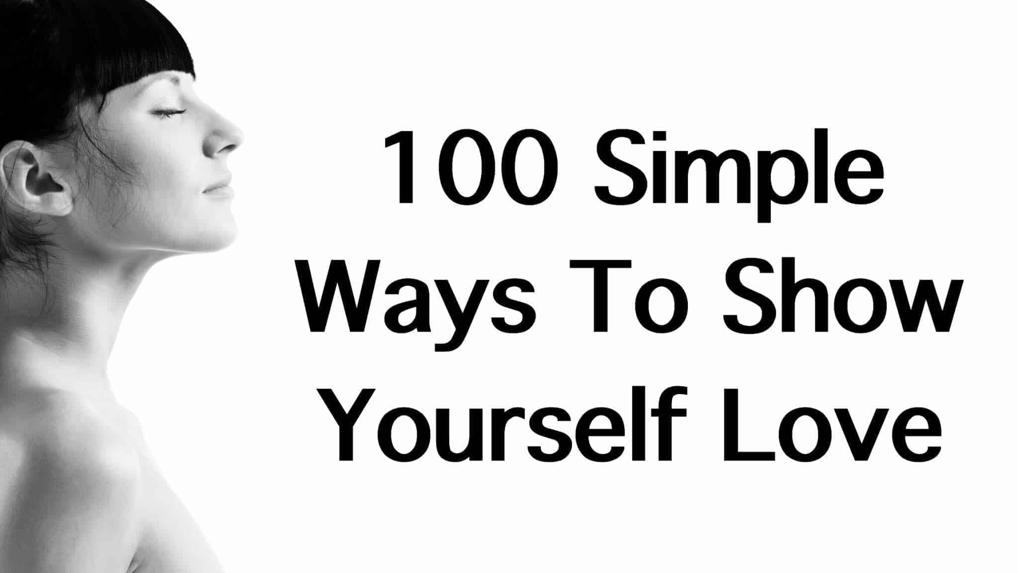 100 Simple Ways To Show Yourself Love-6361