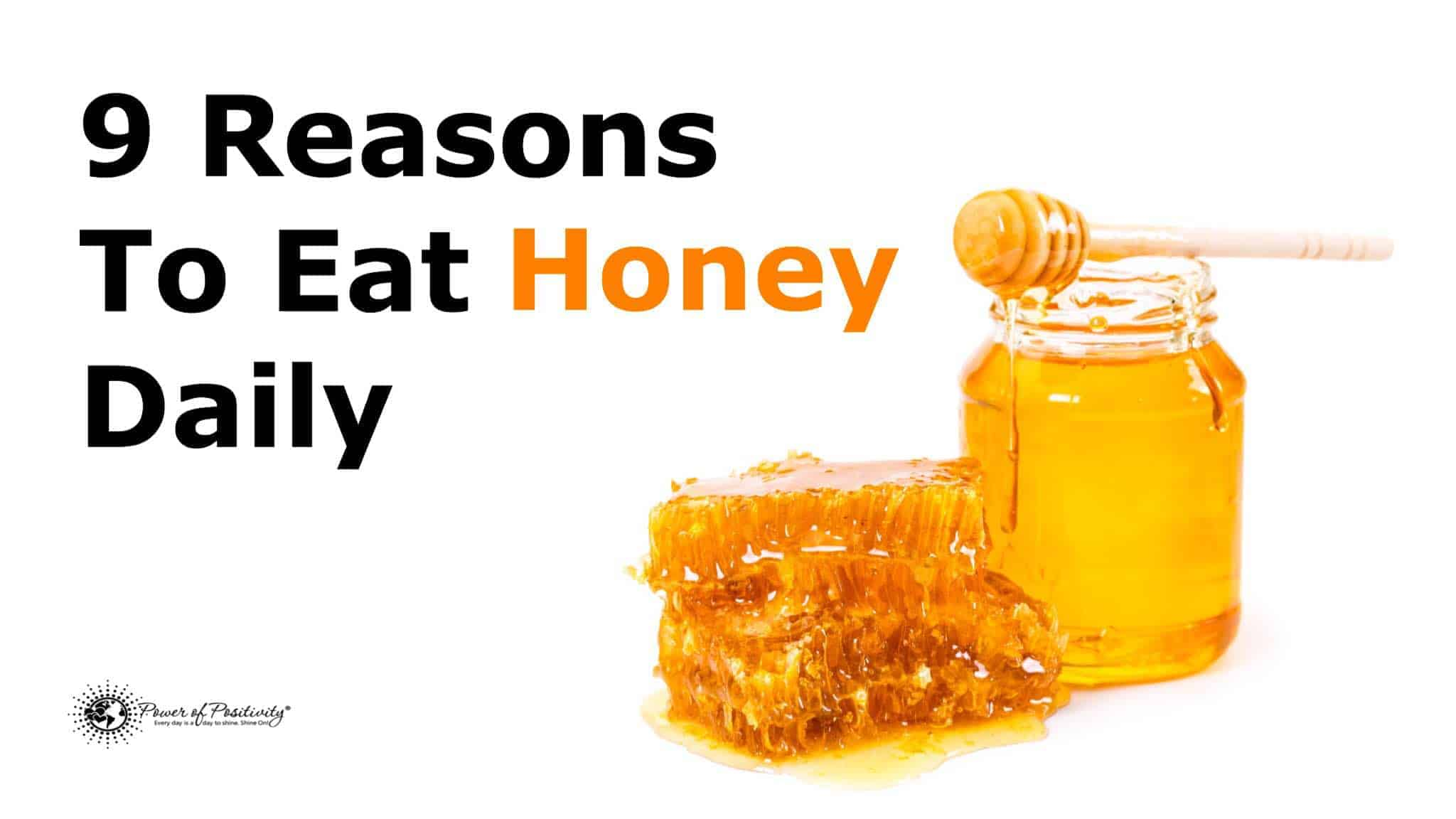 9 reasons to eat honey daily have been documented in early greek