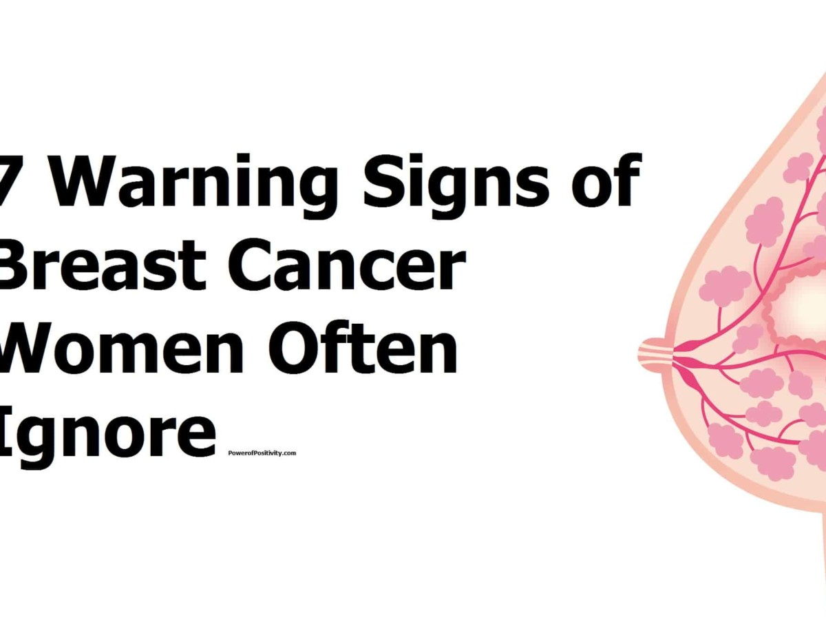 7 Signs Of Breast Cancer Women Often Ignore