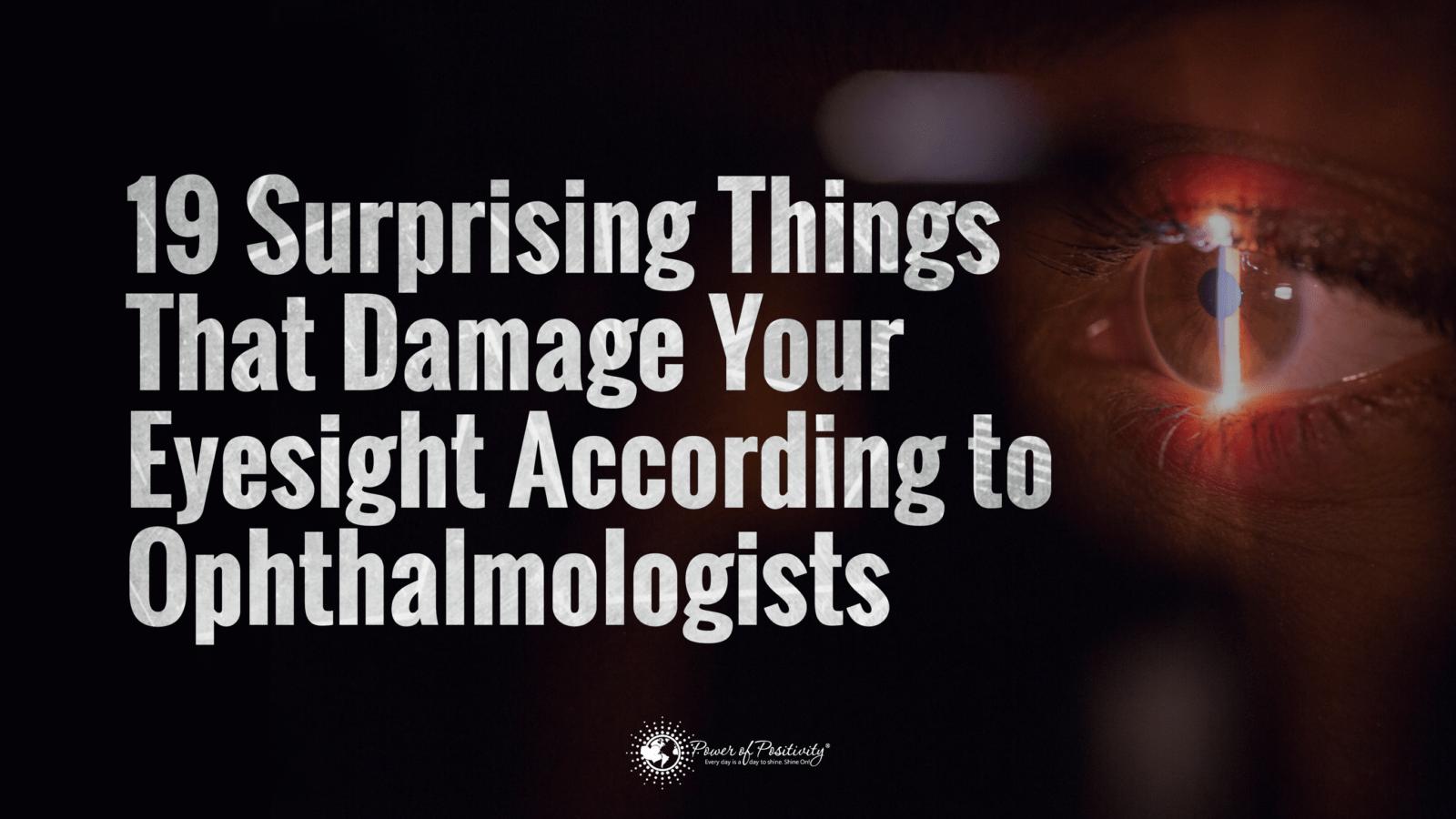 damage your eyesight