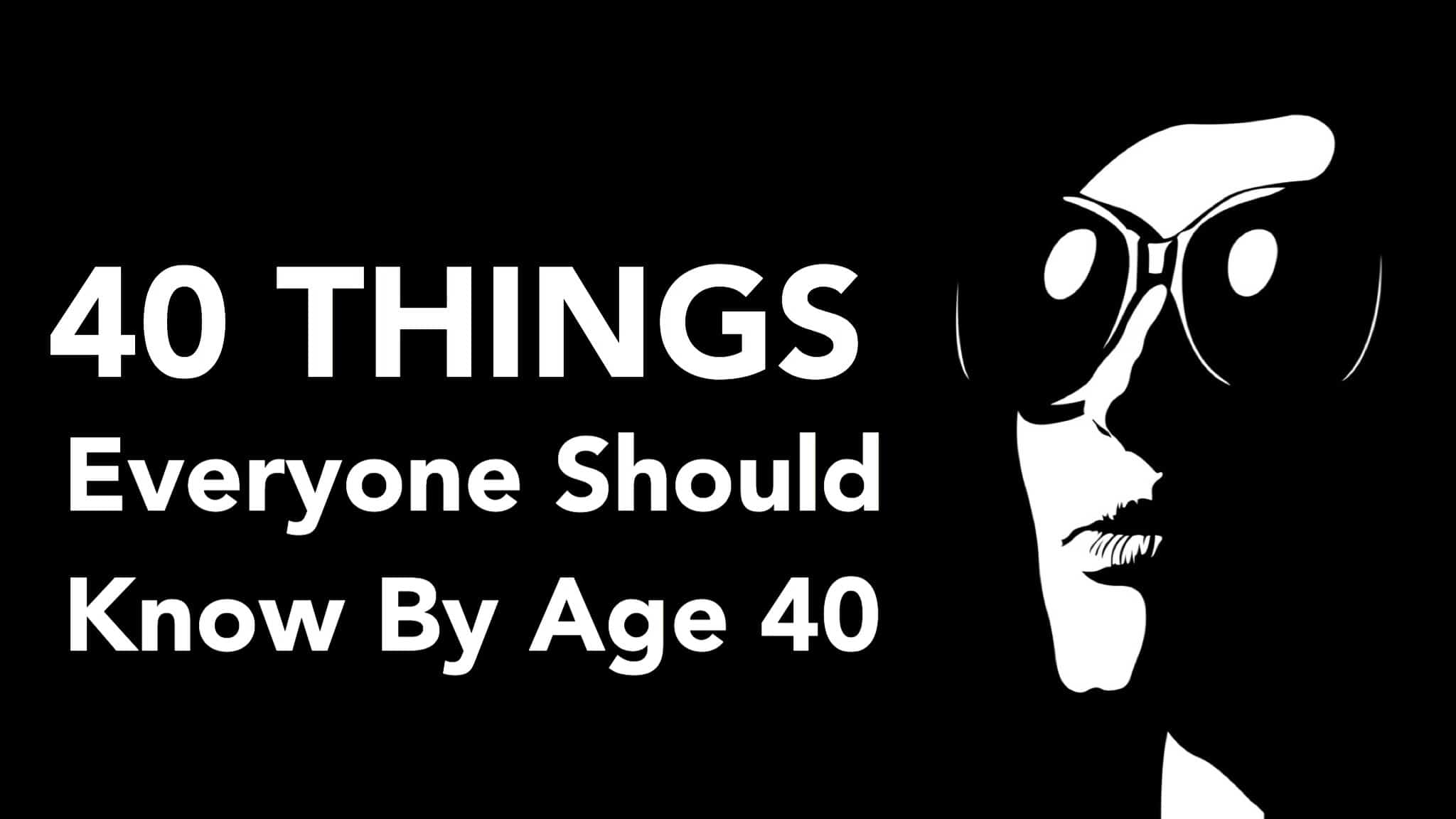 40 things by 40