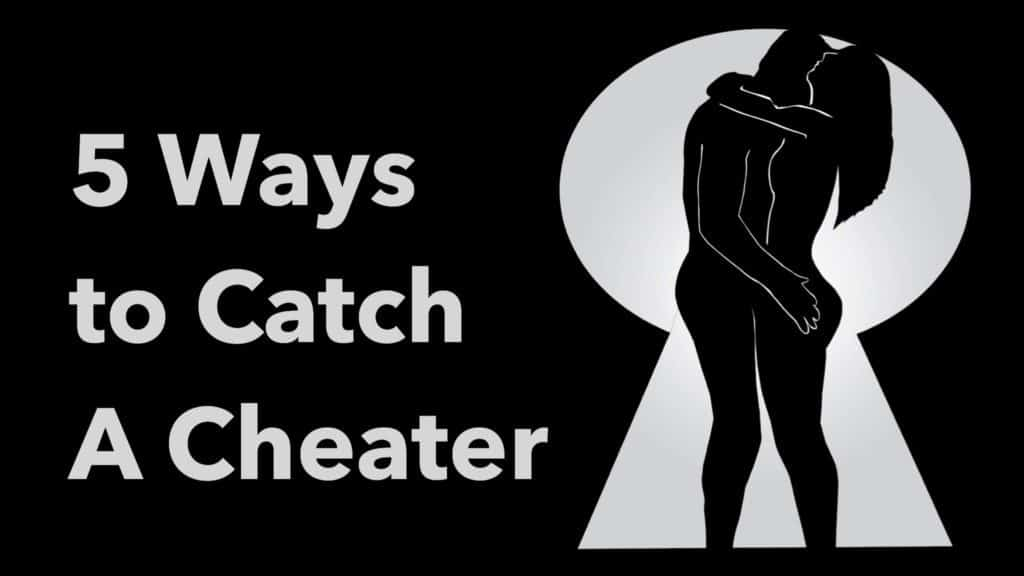 How catch a cheater