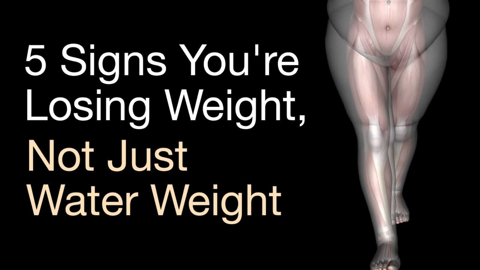 5 Signs You're Losing Weight, Not Just Water Weight