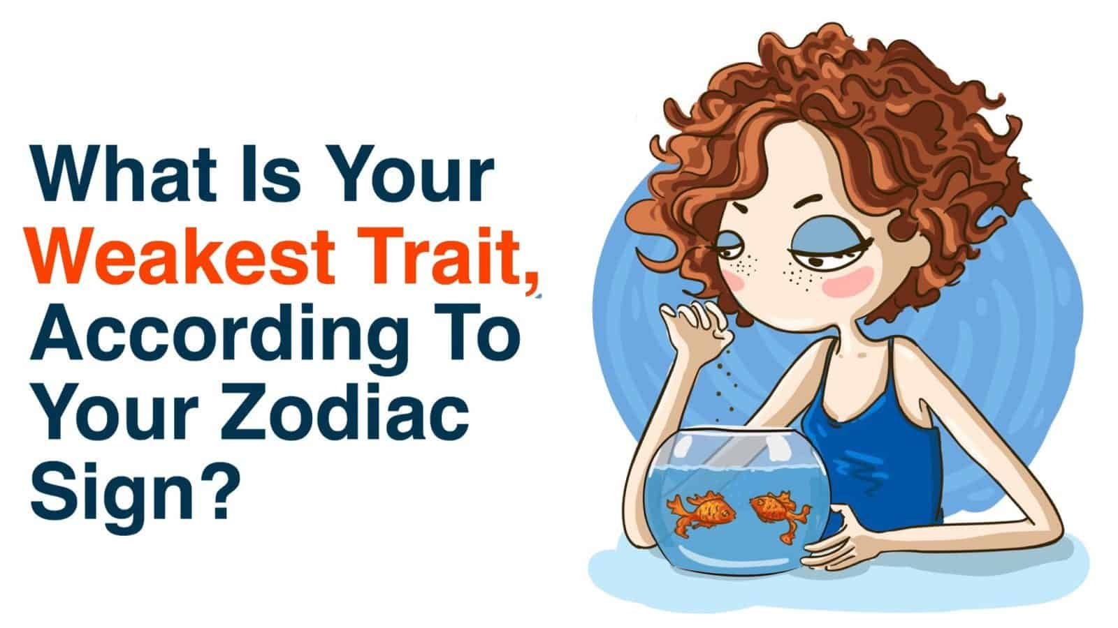 What is the strongest sign of the zodiac