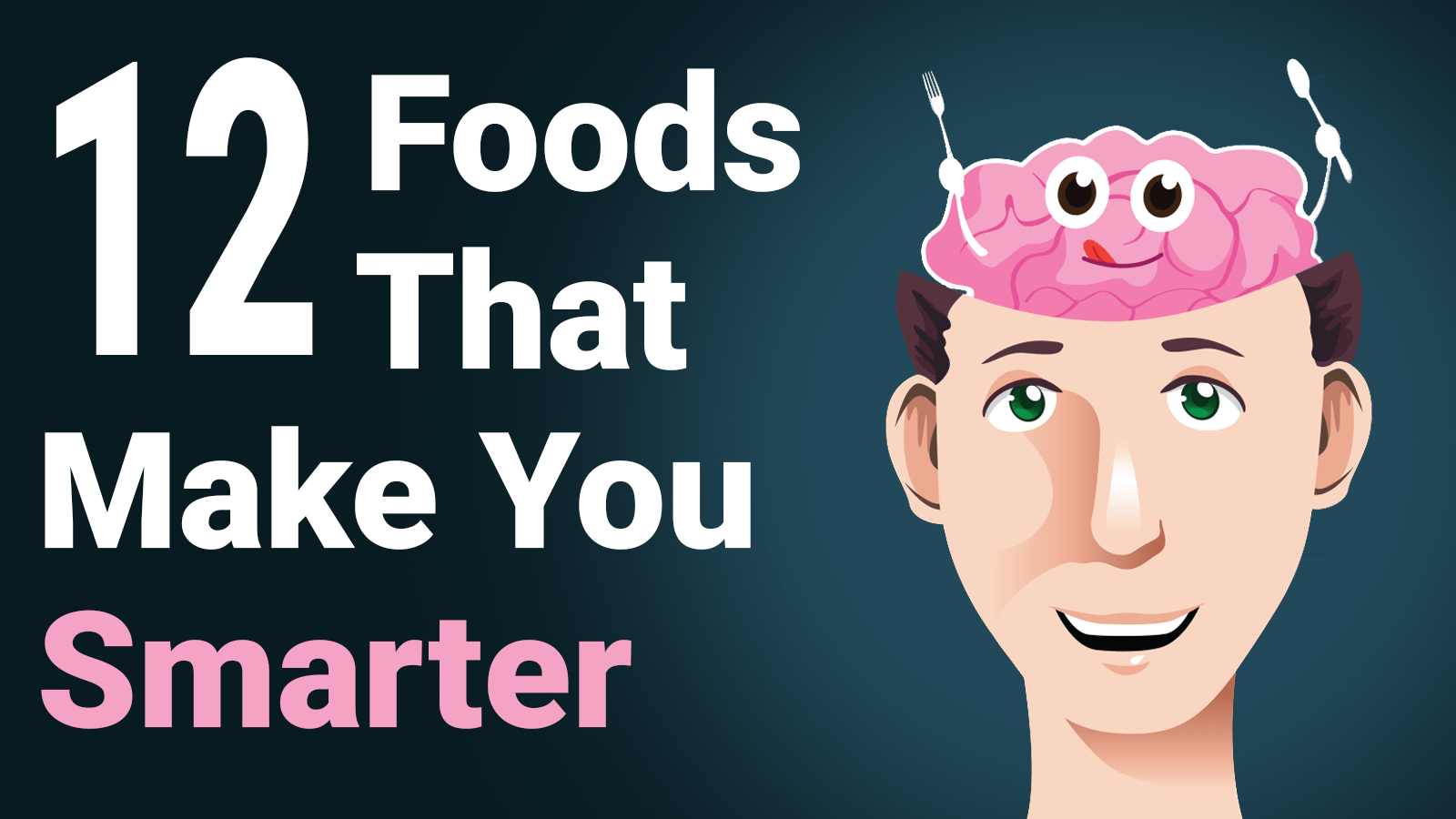 foods that make you smarter