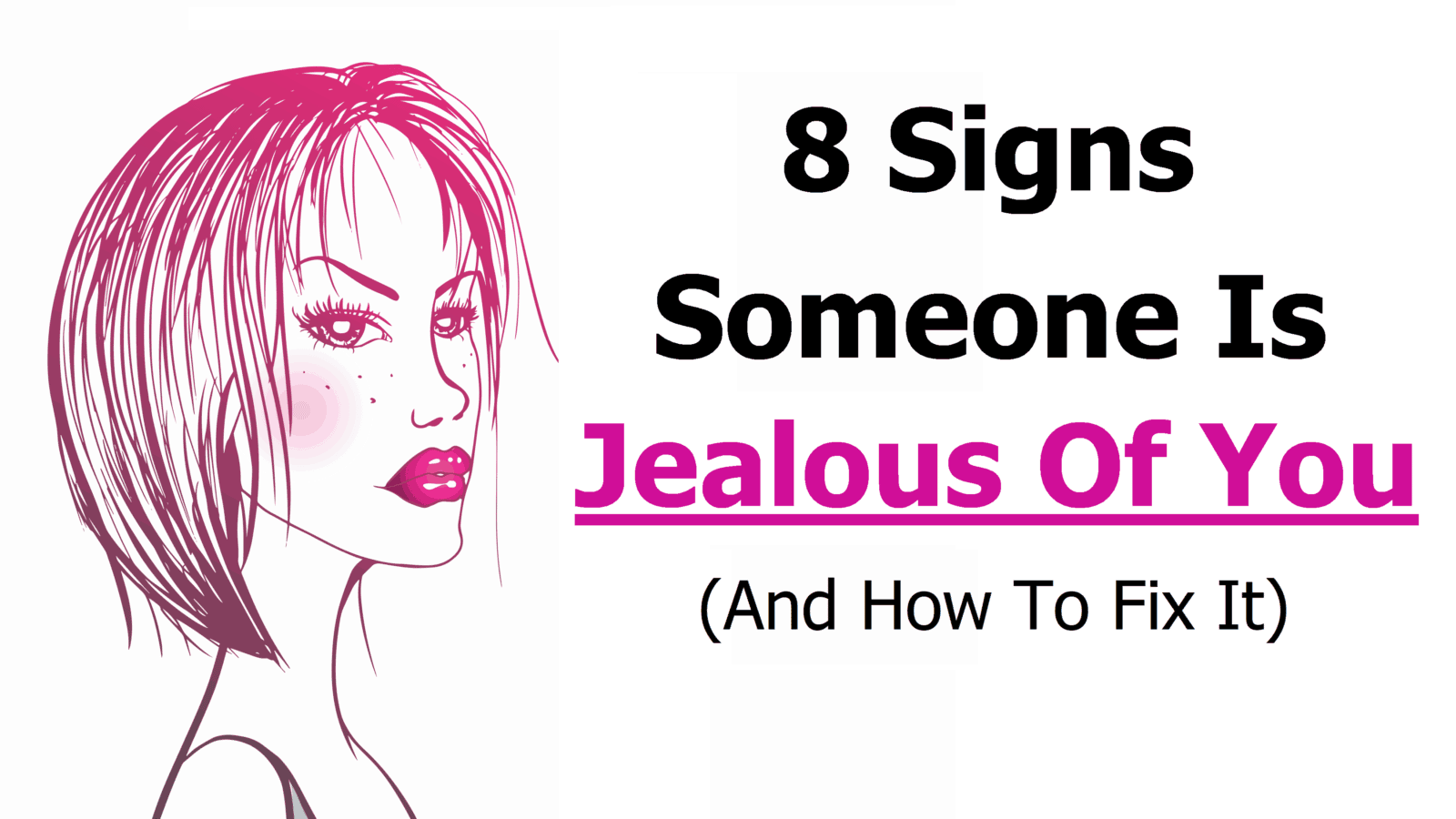 How to deal with jealous girls