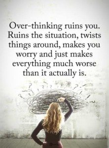 overthinking quotes
