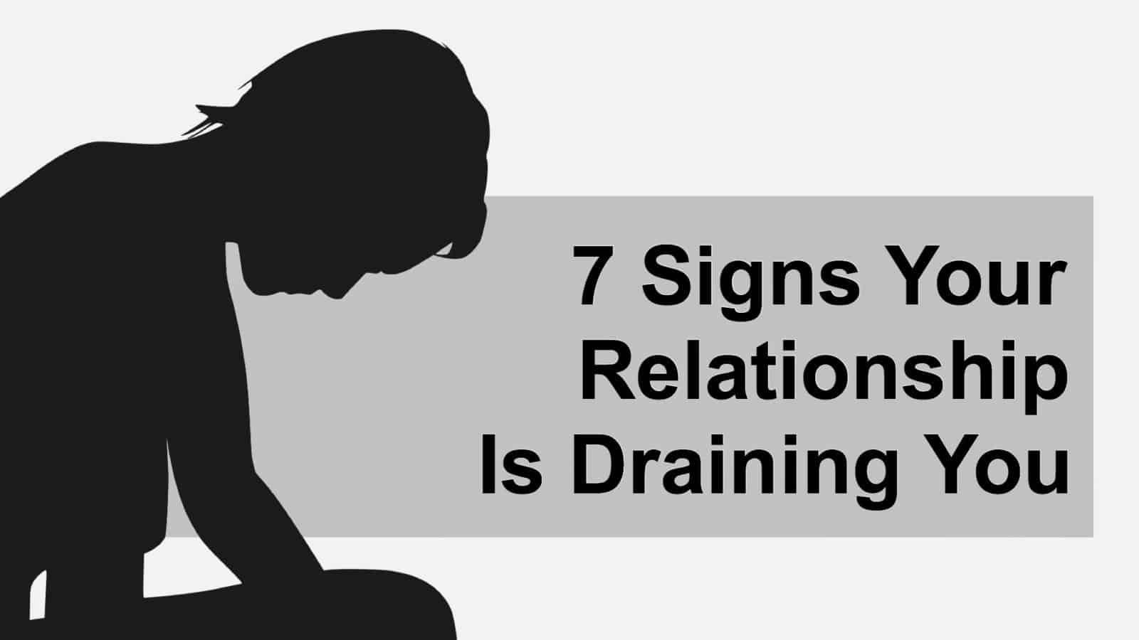 7 Signs Your Relationship Might BeOver