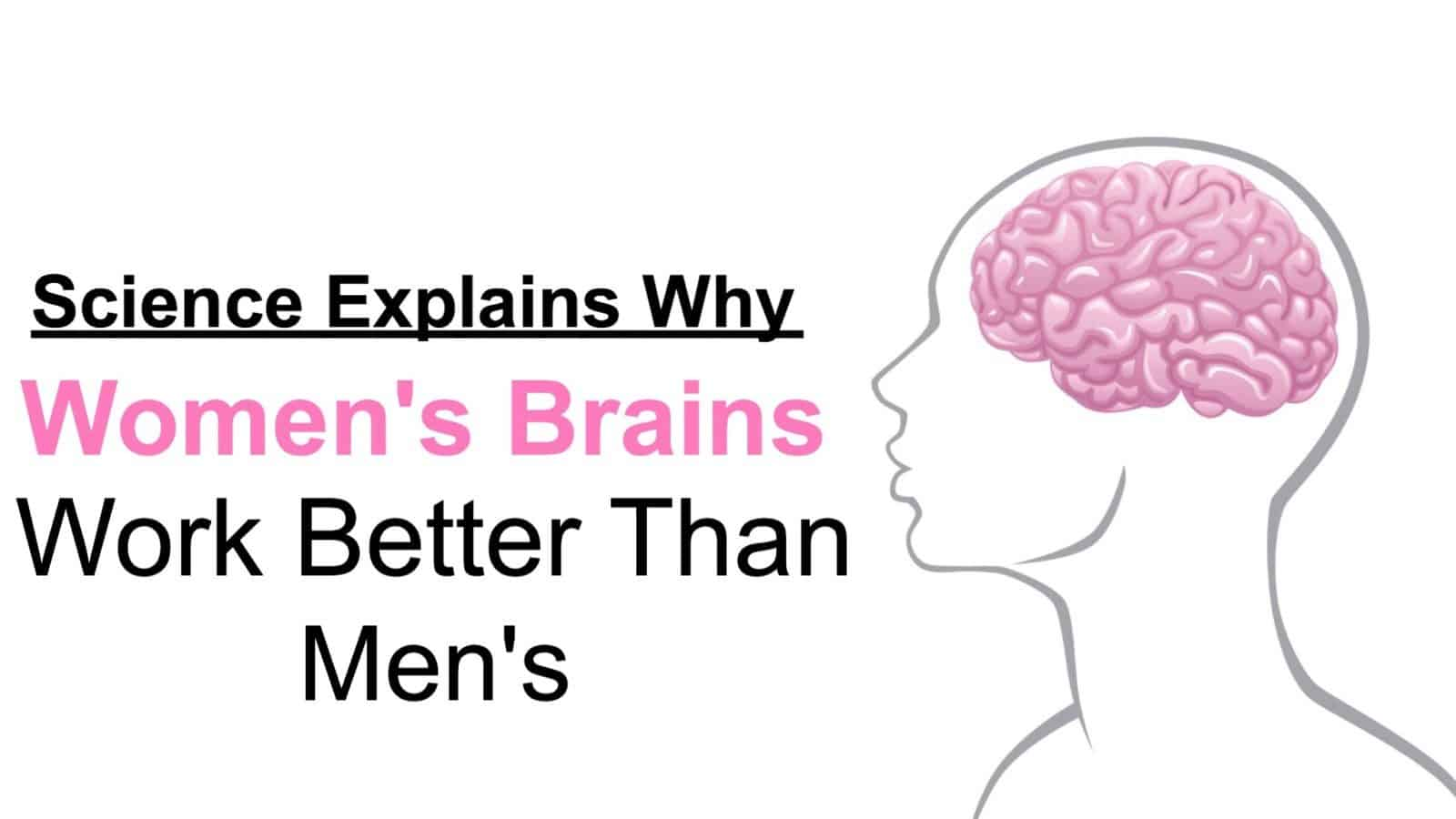 womens brains work better