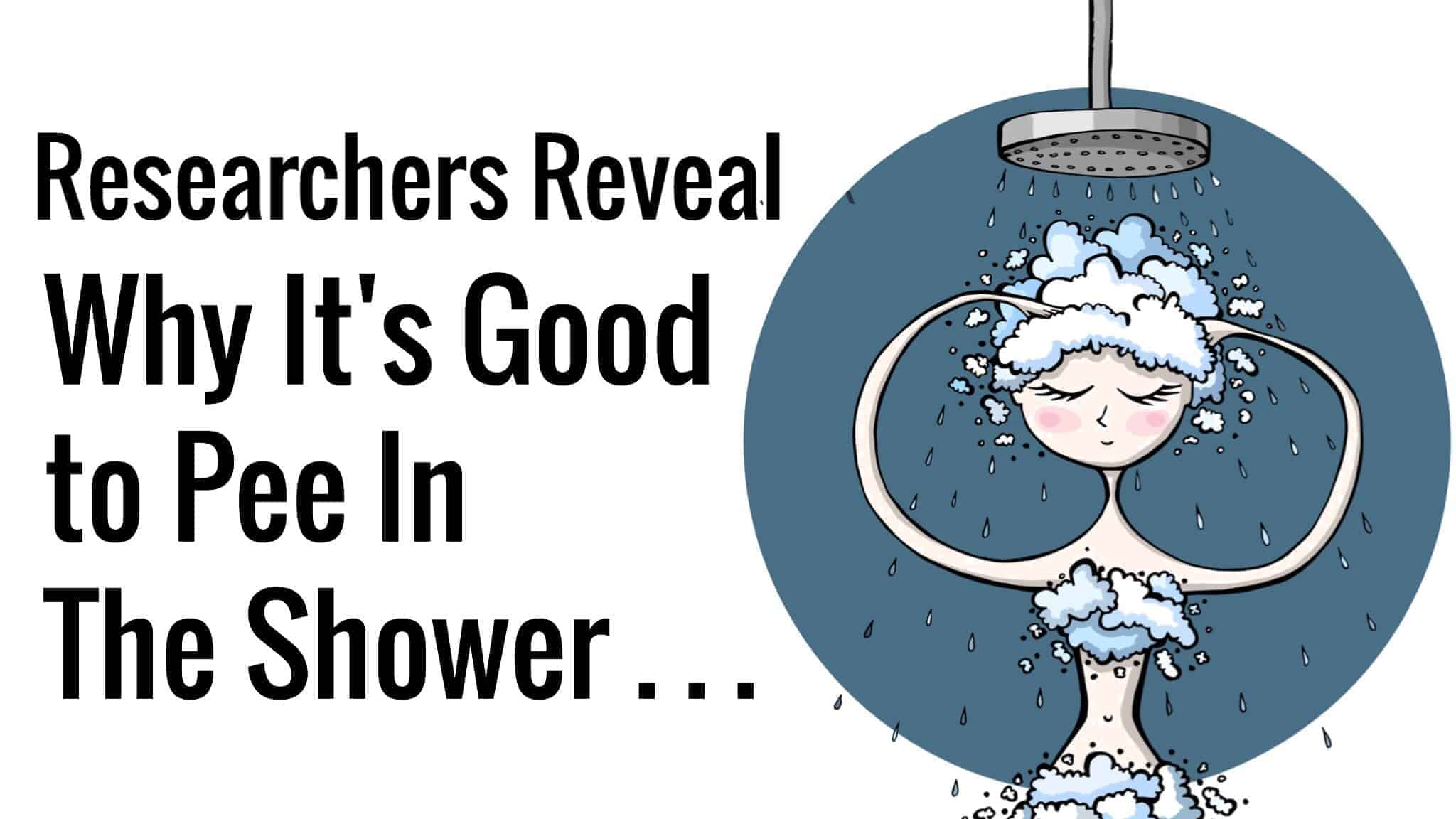 Researchers Reveal Why It's Good to Pee In The Shower