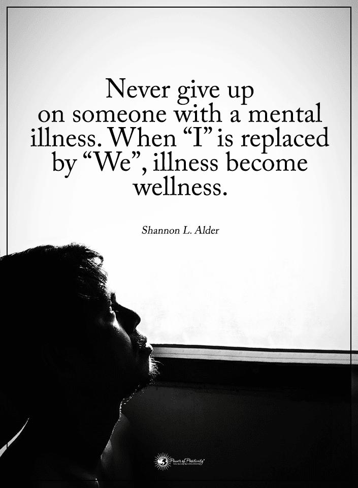 psychiatrist mental illness quote
