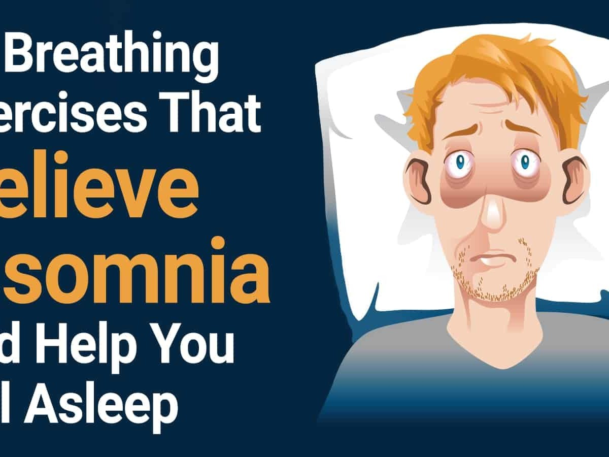 10 Breathing Exercises That Relieve insomnia And Help You Fall Asleep