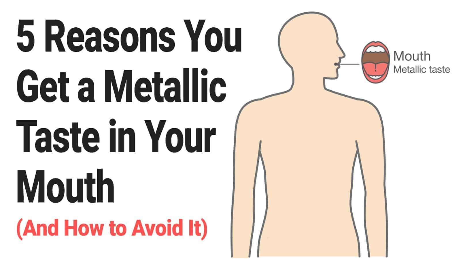 5 Reasons You Get a Metallic Taste in Your Mouth (And How to