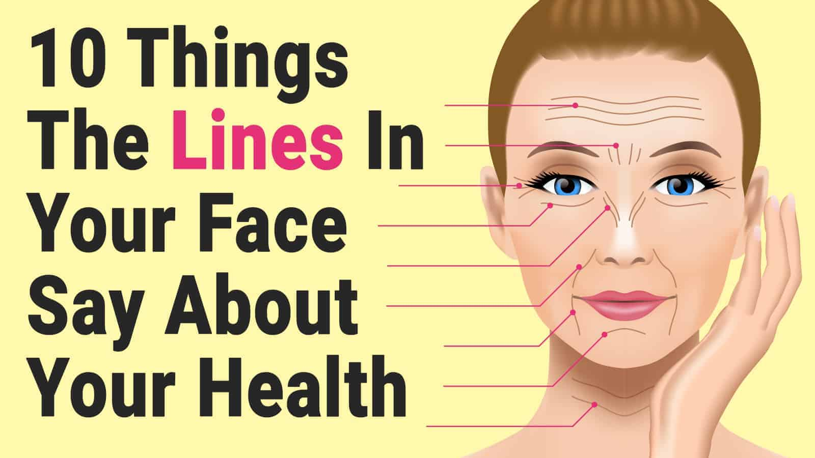 10 things the lines in your face say about your health