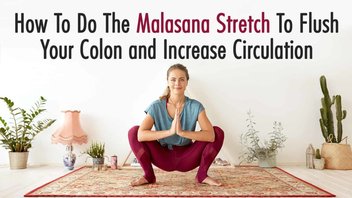 How To Do The Malasana Stretch To Flush Your Colon and