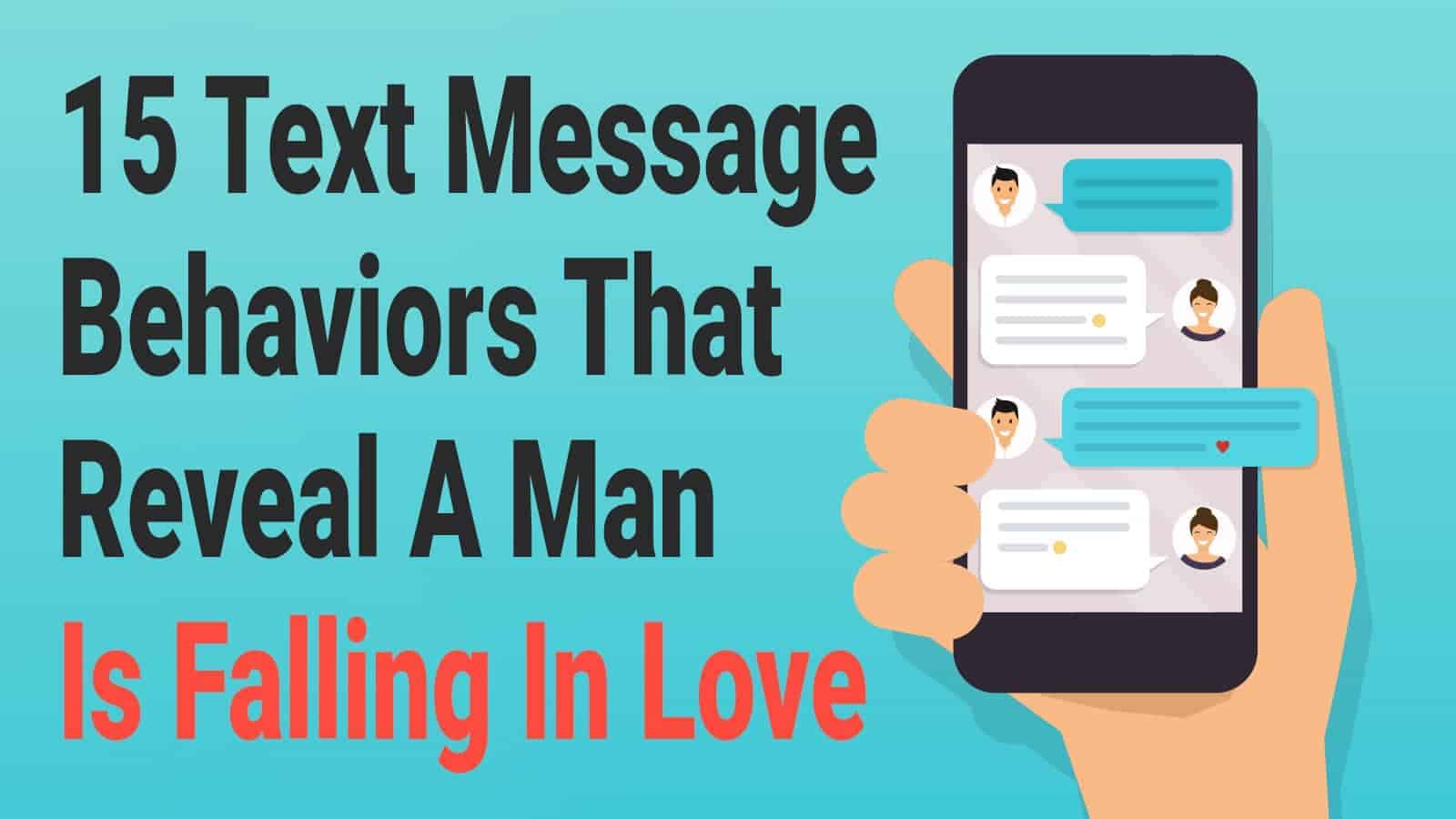 15 Text Message Behaviors That Reveal A Man Is Falling In
