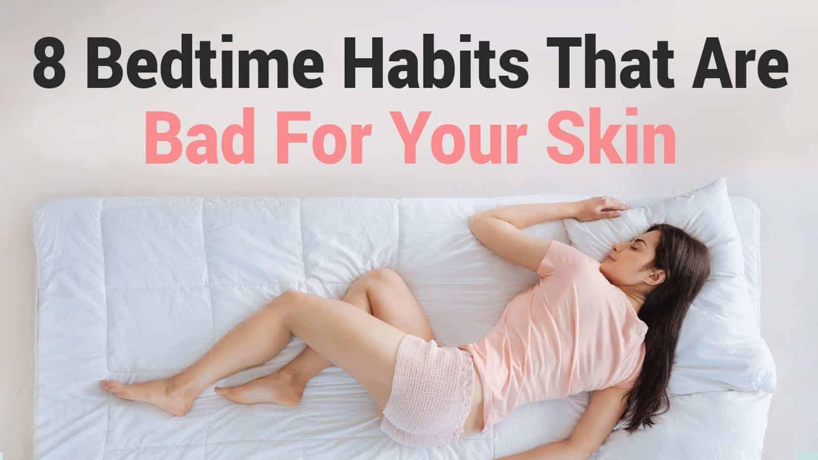 skin care bedtime habits